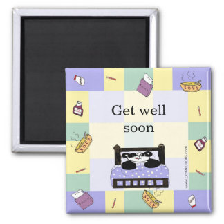 It's no fun to be sick - Get Well Soon Square Magnet