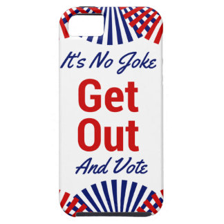 It's no joke GET OUT AND vote iPhone 5 Case
