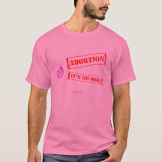 It's No Joke T-Shirt