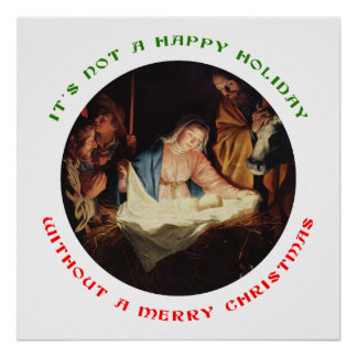 It's Not a Happy Holiday without a Merry Christmas Poster