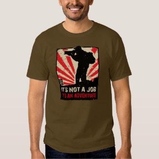 it's not a job it's an adventure t-shirt