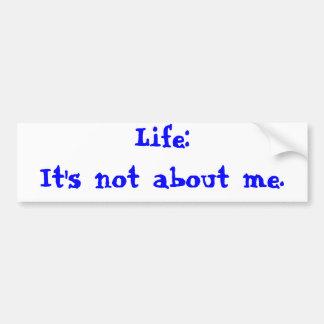 It's not about me bumper sticker