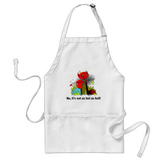 It's not as hot as hell standard apron