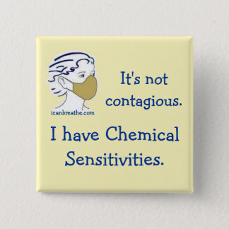 It's not contagious. 15 cm square badge