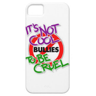 Its Not Cool To Be Cruel Barely There iPhone 5 Case