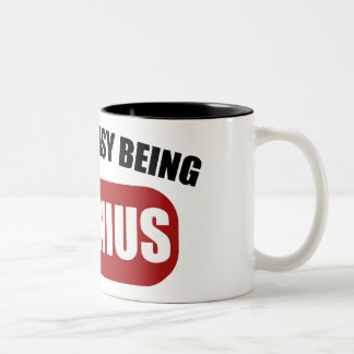 It's Not Easy Being a Genius Two Tone Mug