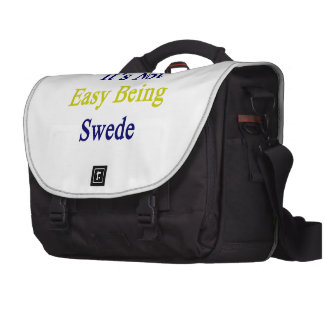 It's Not Easy Being Swede Commuter Bags