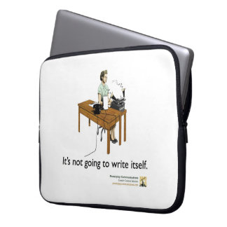It's not going to write itself laptop sleeve
