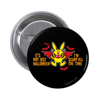 It's Not Just Halloween 6 Cm Round Badge
