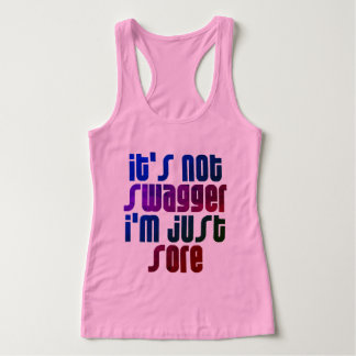 IT'S NOT SWAGGER I'M JUST SORE SINGLET