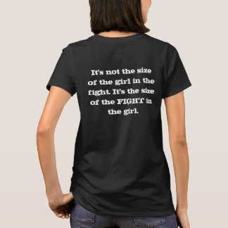 It's not the size of the girl in the fight - Tee