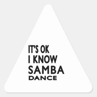 It's OK I Know Samba Dance Triangle Stickers
