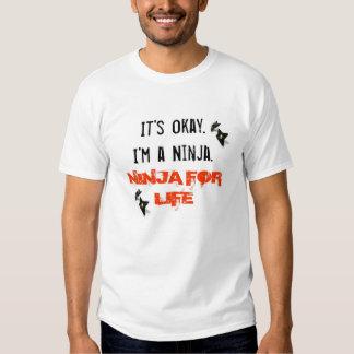 It's Okay I'm A Ninja T-shirt