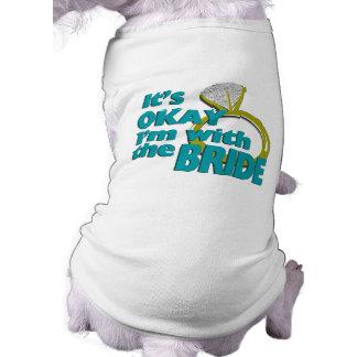 It's Okay I'm with the Bride Sleeveless Dog Shirt