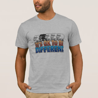 It's Okay to be Different - Black Sheep T-Shirt