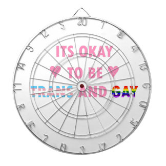 It's Okay To Be Trans And Gay (v1) Dartboard