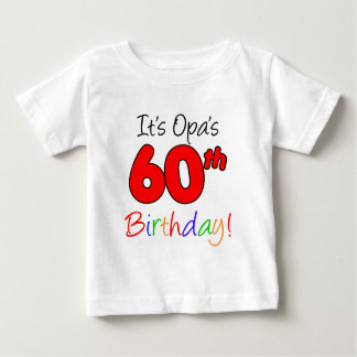 It's Opa's 60th Birthday Baby T-Shirt