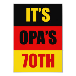 It's Opa's 70th Birthday German Flag Invite