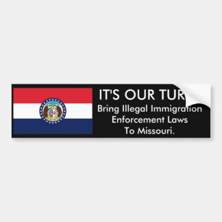 IT'S Our Turn, Missouri. Bumper Sticker