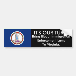 It's Our Turn, Virginia Bumper Sticker