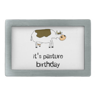 It's pasture birthday funny cow belt buckles