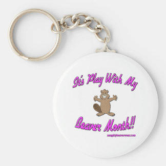 It's Play With My Beaver Month Keychain
