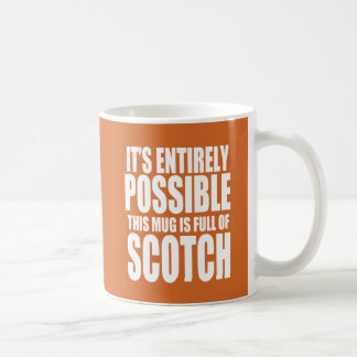 It's Possible This is My Scotch Mug