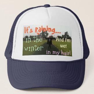 It's Raining in the Winter- Trucker Trucker Hat