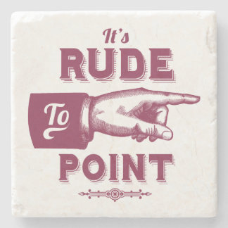 Its Rude To Point - Funny Vintage Illustration Stone Coaster