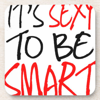it's sexy to be smart beverage coasters