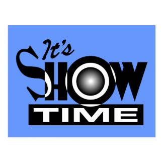It's Showtime - American Funny Humor Saying Postcard