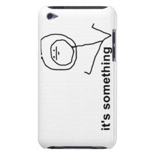 It 39 s Something Comic Meme iPod Touch Cases Zazzle