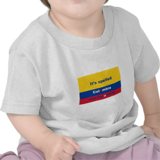 It's spelled Colombia not Columbia Tees