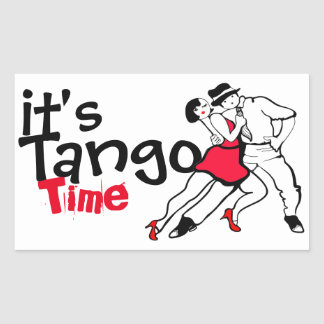 It's Tango Time Rectangular Sticker