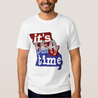 It's Tea Party Time Mssouri T Shirt