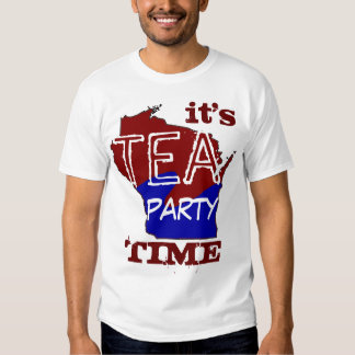 It's Tea Party Time Wisconsin T-shirt