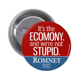 It's the Economy, and we're not Stupid - Romney 6 Cm Round Badge