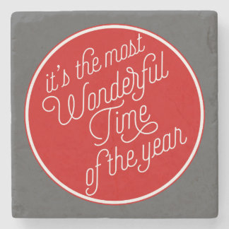 It's The Most Wonderful Time Of The Year Stone Beverage Coaster