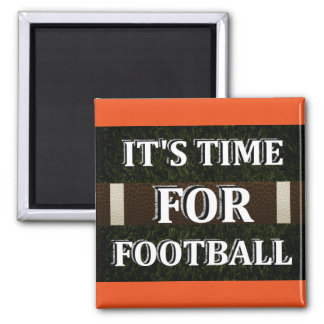 It's Time For Football Magnet