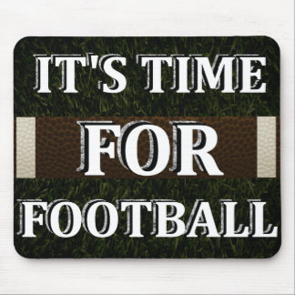 It's Time For Football Mousepad