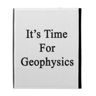 It's Time For Geophysics iPad Folio Cover