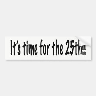 It's time for the 25th bumper sticker