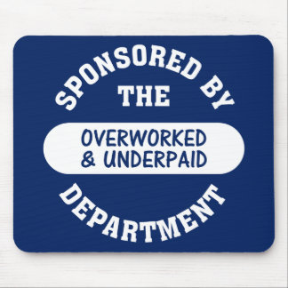 It's time the overworked & underpaid got raises mouse pad