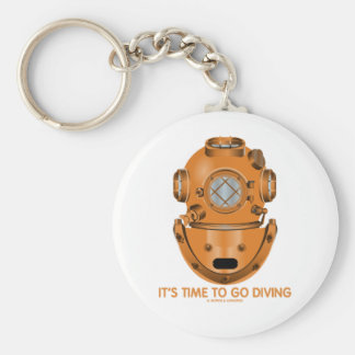 It's Time To Go Diving (Deep Sea Diving Helmet) Basic Round Button Key Ring