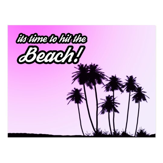 Its time to hit the beach postcard