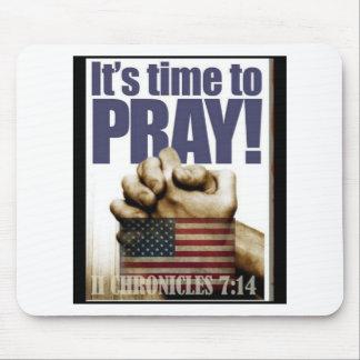 It's Time to Pray Mousepad
