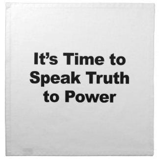It's Time to Speak Truth To Power Napkin