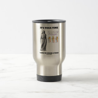 It's Toga Time Ways To Wear A Toga (Instructions) Stainless Steel Travel Mug