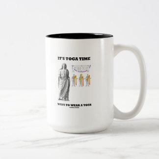 It's Toga Time Ways To Wear A Toga (Instructions) Two-Tone Mug