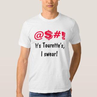 It's Tourette's I Swear Funny Tshirts
